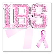 "IBS initials, Pink Ribbo Square Car Magnet 3"" x 3"""