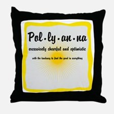 Pollyanna Definition Throw Pillow