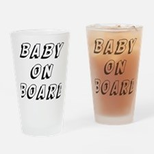 baby on board 9 Drinking Glass