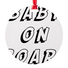 baby on board 9 Ornament