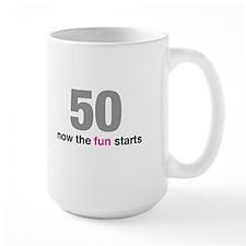 50 now the fun starts Mugs
