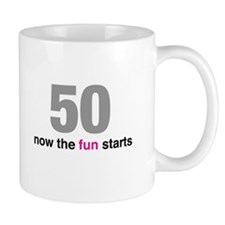 50 now the fun starts Mugs
