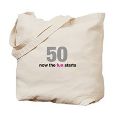 50 now the fun starts Tote Bag