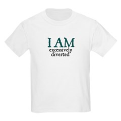 Excessively Diverted Kids T-Shirt