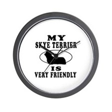 My Skye Terrier Is Very Friendly Wall Clock