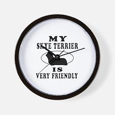 My Skye Terrier Is Very Friendly Wall Clock