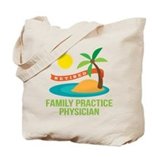Retired Family Practice Physician Tote Bag