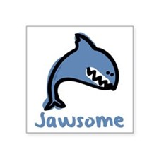 "jawsome Square Sticker 3"" x 3"""