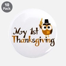 """My 1st Thanksgiving Owl 3.5"""" Button (10 pack)"""