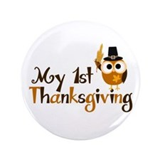 """My 1st Thanksgiving Owl 3.5"""" Button (100 pack)"""