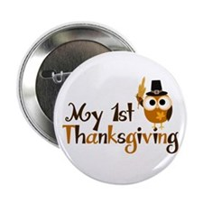"""My 1st Thanksgiving Owl 2.25"""" Button"""
