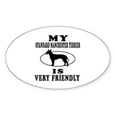 My Standard Manchester Terrier Is Very Friendly St