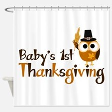 Baby's 1st Thanksgiving Owl Shower Curtain