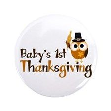 "Baby's 1st Thanksgiving Owl 3.5"" Button (100 pack)"