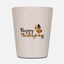 Happy Thanksgiving Owl Shot Glass