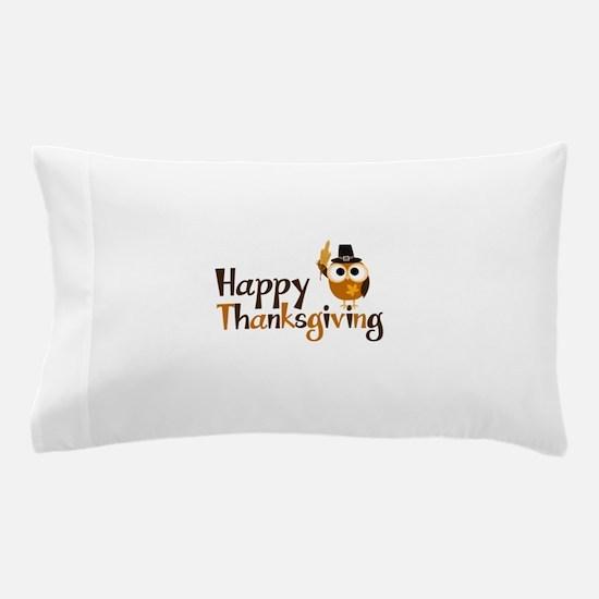Happy Thanksgiving Owl Pillow Case