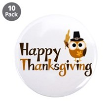 """Happy Thanksgiving Owl 3.5"""" Button (10 pack)"""