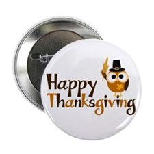 "Happy Thanksgiving Owl 2.25"" Button (10 pack)"