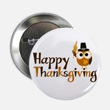 """Happy Thanksgiving Owl 2.25"""" Button (10 pack)"""