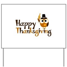 Happy Thanksgiving Owl Yard Sign
