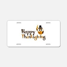 Happy Thanksgiving Owl Aluminum License Plate