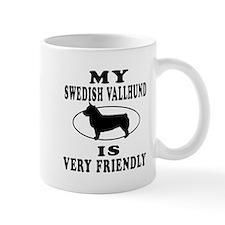 My Swedish Vallhund Is Very Friendly Mug