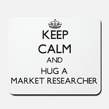 Keep Calm and Hug a Market Researcher Mousepad
