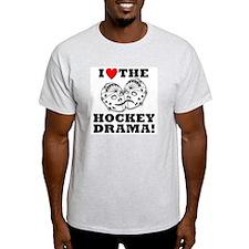 I Love the Hockey Drama Ash Grey T-Shirt