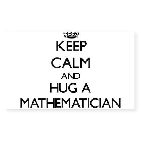 Keep Calm and Hug a Mathematician Sticker