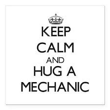 "Keep Calm and Hug a Mechanic Square Car Magnet 3"""