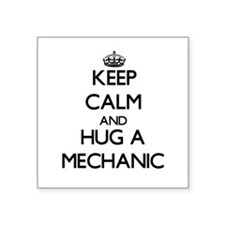 Keep Calm and Hug a Mechanic Sticker
