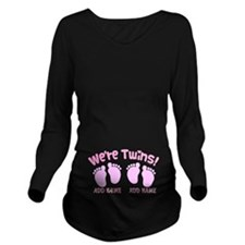 We're Twin Girls Long Sleeve Maternity T-Shirt