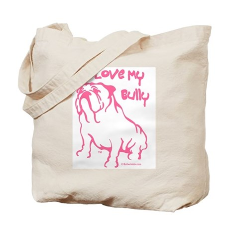 """I Love My Bully"" Tote Bag"