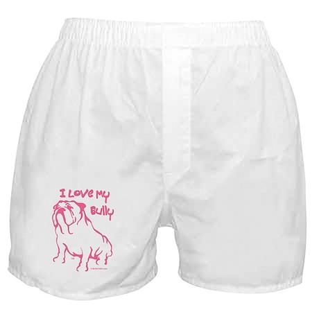 """""""I Love My Bully"""" Boxer Shorts"""