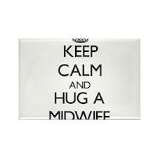 Keep Calm and Hug a Midwife Magnets