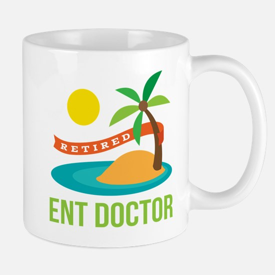 Retired ENT Doctor Mug
