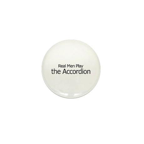 Real Men Play Accordion Mini Button