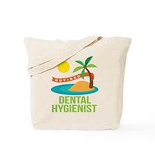 Retired Dental Hygienist Tote Bag