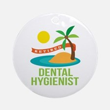 Retired Dental Hygienist Ornament (Round)