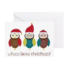 Who Loves Christmas? Greeting Card