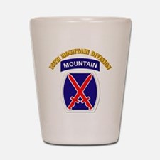 SSI - 10th Mountain Division with Text Shot Glass