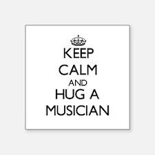 Keep Calm and Hug a Musician Sticker