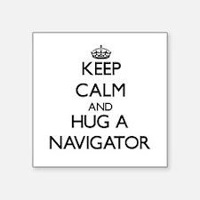 Keep Calm and Hug a Navigator Sticker
