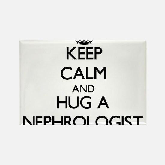 Keep Calm and Hug a Nephrologist Magnets