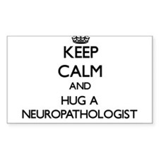 Keep Calm and Hug a Neuropathologist Decal
