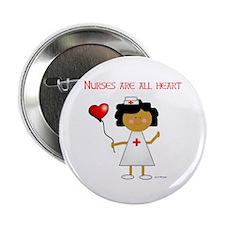 Nurses are all heart Button