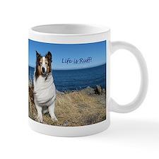 Life is Ruff! Mug