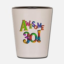 Awesome 30 Birthday Shot Glass
