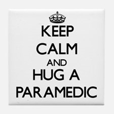 Keep Calm and Hug a Paramedic Tile Coaster