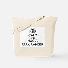 Keep Calm and Hug a Park Ranger Tote Bag